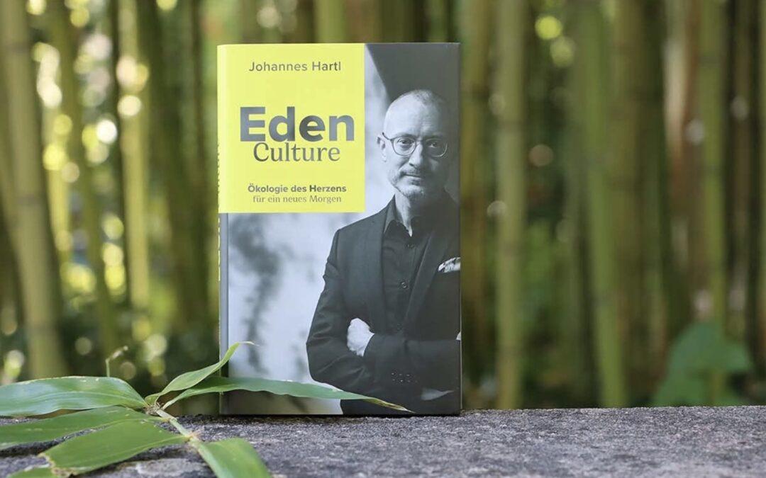 Eden Culture: Die Ökologie des Herzens